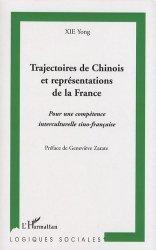 Trajectoires de Chinois et représentations de la France