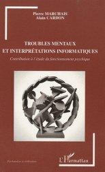 Troubles mentaux et interprétations informatiques