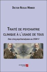 Traité de psychiatrie clinique à l'usage de tous