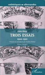 Trois essais (1900-1901). Edition bilingue français-allemand