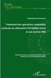 Traitement des opérations comptables conforme au référentiel SYSCOHADA révisé et aux normes IFRS