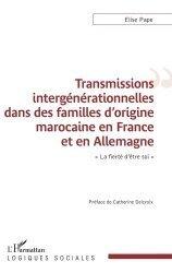 Transmissions intergénérationnelles dans des familles d'origine marocaine en France et en Allemagne
