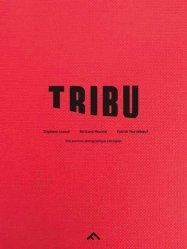 Tribu. Une aventure photographique à Assignan, Edition bilingue français-anglais