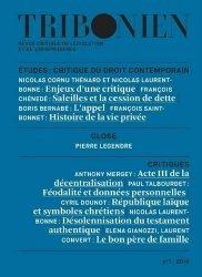 Tribonien - Revue critique de législation et de jurisprudence N° 1/2019. Critique du droit contemporain