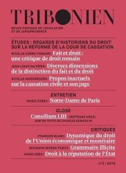 Tribonien - Revue critique de législation et de jurisprudence N° 3/2019. Regards d'historiens du droit sur la réforme de la cour de cassation