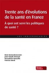 Trente ans d'évolutions de la santé en France