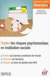 Traiter les risques psychosociaux en institution sociale