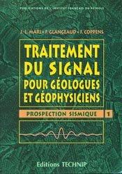 Traitement du signal pour géologues et géophysiciens 1