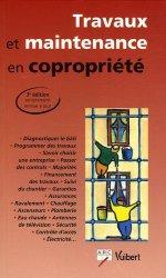Travaux de maintenance en copropriété. 3e édition