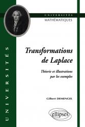 Transformations de Laplace Théorie et illustrations par les exemples