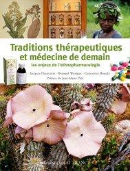 Traditions thérapeutiques et médecine de demain
