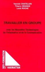Travailler en groupe avec les nouvelles technologies de l'information et de la communication