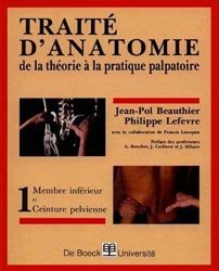 Traité d'anatomie De la théorie à la pratique palpatoire