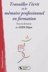 Travailler l'écrit et le mémoire professionnel en formation