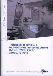 Traitement thermique: incertitude de mesure de dureté Brinell HBW 2,5/187,5 et Vickers HV30