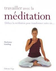 Travailler avec la méditation
