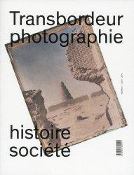 Transbordeur N° 1/2017 : Musées de photographie documentaire