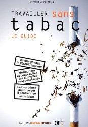 Travailler sans tabac : le guide