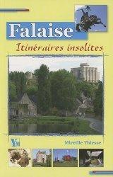 Treize itinéraires insolites dans Falaise