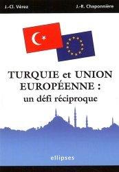 Turquie et Union européenne : un défi réciproque