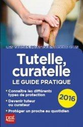 La couverture et les autres extraits de Tutelle, curatelle, habilitation familiale