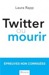 Tweeter ou mourir