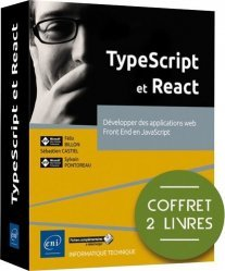 TypeScript et React - Coffret de 2 livres : Développer des applications web Front End en JavaScript
