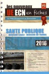 UE ECN en fiches Santé publique, médecine légale, médecine du travail