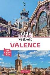 Un grand week-end à Valence