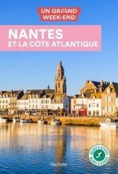Un grand week-end Nantes et la côte Atlantique