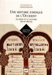 Une histoire juridique de l'Occident (IIIe-IXe siècle). Le droit et la coutume