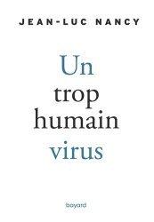 Un trop humain virus