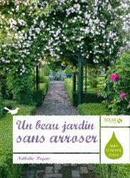 Un beau jardin sans arroser