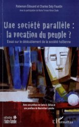 Une société parallèle : la vocation du peuple