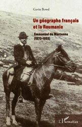Un géographe français et la Roumanie