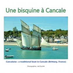 Une bisquine à Cancale. Cancalaise : a traditional boat in Cancale (Brittany, France)