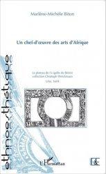 Un chef-d'oeuvre des arts d'Afrique. La plateau de Fa, collection Christoph Weickmann, Ulm, 1659