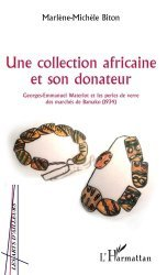 Une collection africaine et son donateur. Georges-Emmanuel Waterlot et les perles de verre des marchés de Bamako (1934)
