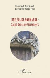Une église normande : Saint-Denis de Guiseniers
