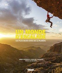 Un monde d'escalade : les plus beaux sites de la planète