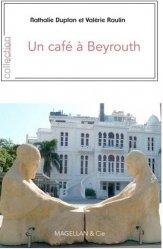 Un cafe à Beyrouth