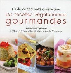 Un délice dans votre assiette avec les recettes végétariennes gourmandes