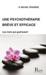 Une psychothérapie brève et efficace