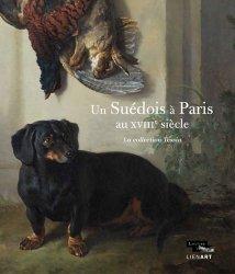 Un suédois à Paris au XVIIIe siècle. La collection Tessin