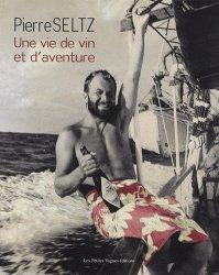 Une vie de vin et d'aventure