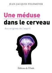 Une méduse dans le cerveau
