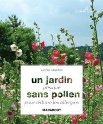 Un jardin presque sans pollen pour réduire les allergies