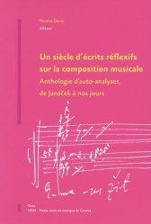 Un siècle d'écrits réflexifs sur la composition musicale