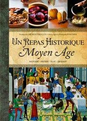 Un repas historique. Moyen Age