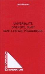 Universalité, diversité, sujet dans l'espace pédagogique